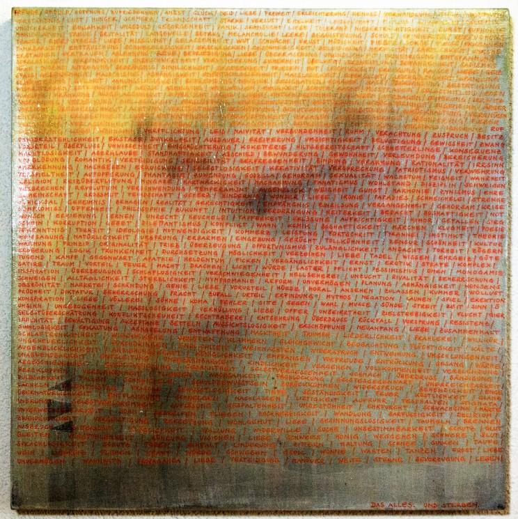 """das alles"" - acryl, lack auf leinwand - 50 x 50 cm"