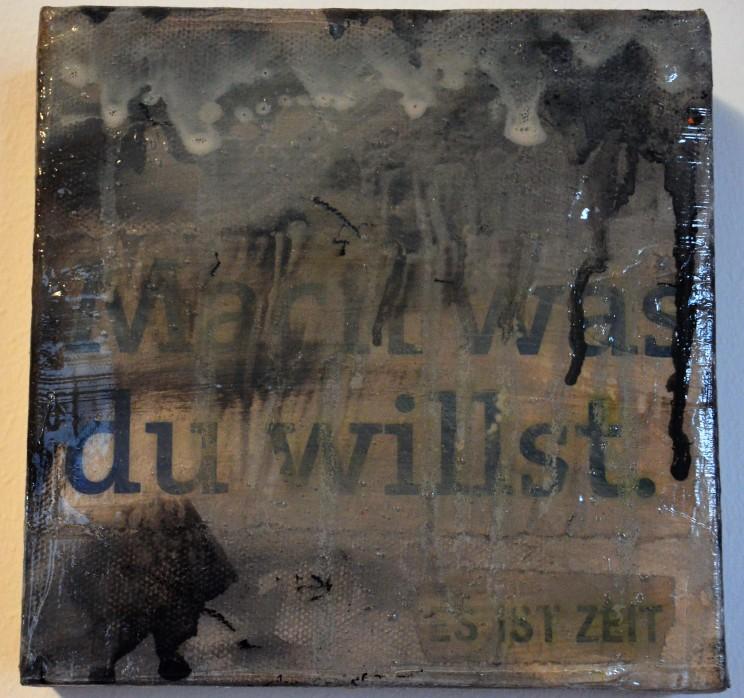 """was du willst"" - acryl, papier auf leinwand - 20 x 20 cm"